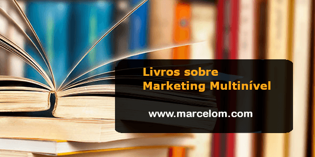 Livros sobre Marketing Multinível