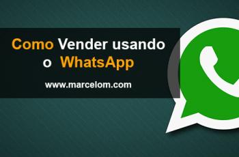 12 Dicas de Como vender pelo WhatsApp