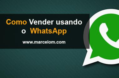3 Passos De Como Vender Pelo Whatsapp Marketing Online Vendas E
