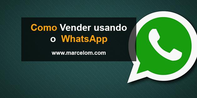 3 Passos de Como vender pelo WhatsApp